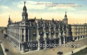 Habana Republic of Cuba National Opera House & Gallego's Club  National Opera...