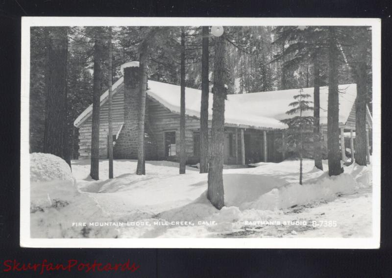 RPPC MILL CREEK CALIFORNIA FIRE MOUNTAIN LODGE VINTAGE REAL