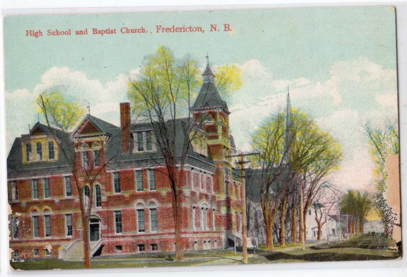 High School & Baptist Church, Fredericton NB