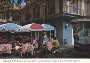 Sidewalk Cafe, French Quarter, International Bazaar, Freeport, Grand Bahama I...