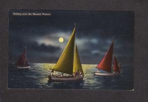 Sailing over Moonlit Moonlight Waters Linen Postcard Sailboats Moon Postcard