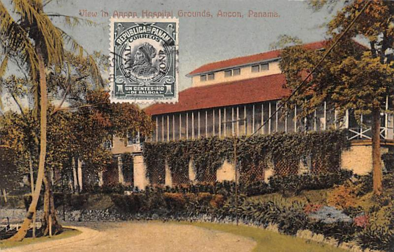 Panama Old Vintage Antique Post Card Ancon Hospital Grounds 1913 Stamp on front