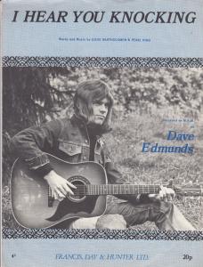 I Hear You Knocking Dave Edmunds 1970s Sheet Music