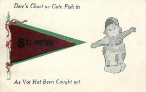 Dere's Chust as Gute Fish in St Peter MN~Dutch Boy Exaggerates~Felt Pennant PC