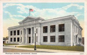 Municipal Building, Leavenworth, Kansas,  Early Postcard, Unused
