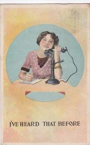 Humour Woman On Telephone I've Heard That Before 1909