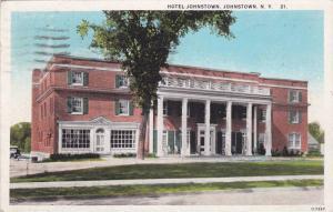 Exterior,  Hotel Johnstown,  Johnstown,  New York,  PU_1928