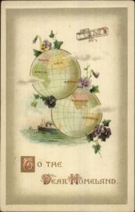 Earth Globes Biplane Steamship DEAR HOMELAND #2377 c1910 Postcard