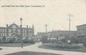 PUNXSUTAWNEY , Pennsylvania, 1909 ; Pantall Hotel from Public Square