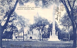 Congregational Church & Soldiers Monument Wakefield, Massachusetts Postcard