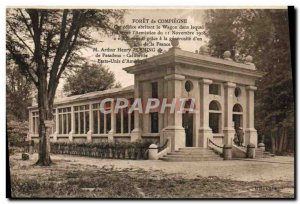 Old Postcard Compiegne Forest Glade L & # 39Armistice Army