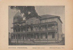 HYDE PARK , Vermont, 1900s ; Hotel Phoenix