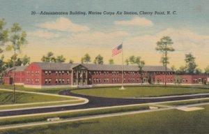 CHERRY POINT , North Carolina , 30-40s ; Admin Bldg , Marine Corps Air Station