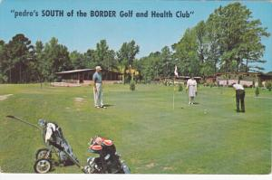 Pedro's SOUTH of the BORDER Golf and Health Club, North and South Carolina ...