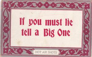 Humour Hot Air Shots If You Must Lie Tell A Big One