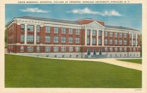 Syracuse NY~Louis Marshall Memorial College of Forestry~1940 Postcard