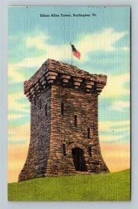 Burlington VT, Ethan Allen Tower, Linen Vermont Postcard