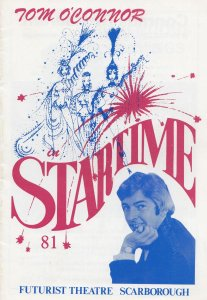 Tom O Connor Startime in Scarborough Yorkshire 1981 Theatre Programme
