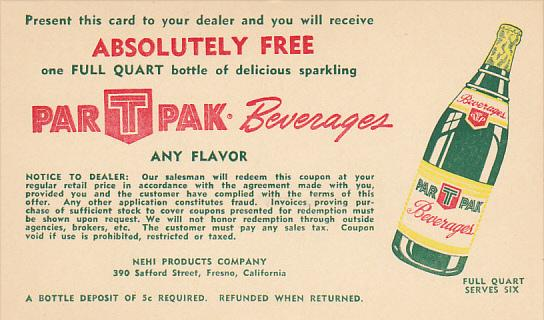 Advertising Par T Pak Beverages Nehi Products Company Fresno California