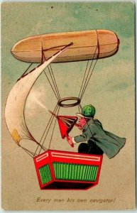 1910 BLIMP Airship Comic Greetings Postcard Every Man Has His Own Navigator