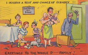 AS: Man leaving for a rest change of scenery, wife, six children and dog stay...