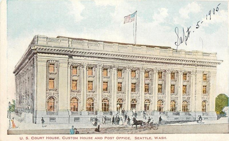 Seattle Washington~US Court House~Customs~Post Office~1905 Artist PC