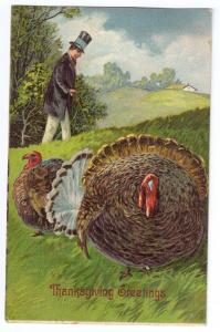 Thanksgiving Turkey Man in High Top Hat Embossed Printed in Germany Postcard
