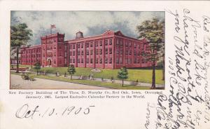 RED OAK, Iowa, PU-1905; New Factory Building Of The Thos. D. Murphy Co.