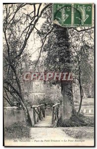 Old Postcard Palace of Versailles Park of the Petit Trianon The rustic bridge
