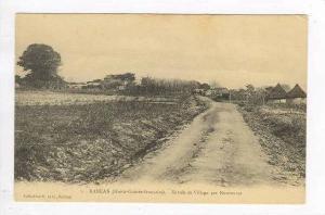 KANKAN (Haute-Guinee francaise).-Entree du Village par Kouroussa, 00-10s