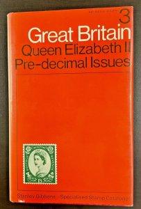 Stanley Gibbons Great Britain Vol 3 Queen Elizabeth II Pre-decimal Issue 4th Ed