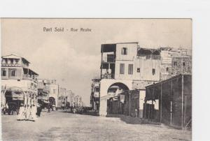 VINTAGE POST CARD , PORT SAID RUE ARABE    REF P64