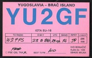QSL QSO RADIO CARD Yugoslavia-Brac Island/YU 2 GF/1988/Ivo, (Q1909)