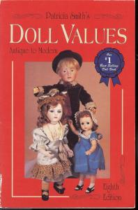 Doll Values: Antique to Modern, Eighth Edition,