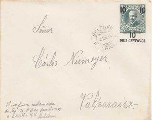 Chile 2c Montt Envelope Overprinted 10 Diez Centavos 1915 Mulchen to Valparai...