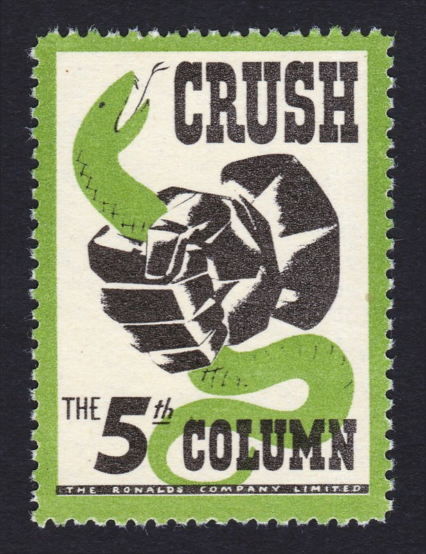 REKLAMEMARKE POSTER STAMP ⭐ CRUSH THE 5TH COLUMN ⭐ (RONALDS CO. LTD) WWII