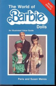 The World of Barbie Dolls, An Illustrated Value Guide,