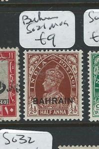 BAHRAIN  (P0508B) ON INDIA KGVI  1/2A  SG 21  MOG