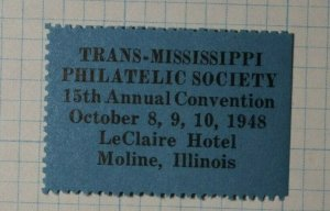 TMPS Convention 1948 LeClaire Hotel Moline ILL Philatelic Souvenir Ad Label