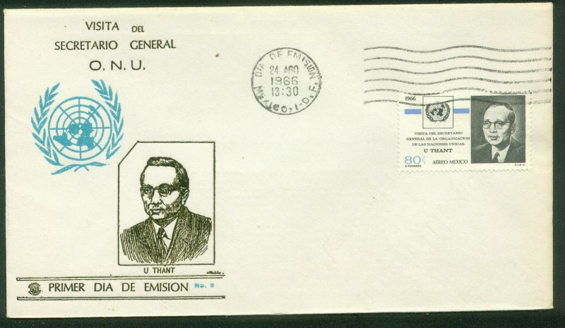 MEXICO C316, VISIT OF U THANT SECRETARY GENERAL OF THE UITED NATS. FDC VF. (61)