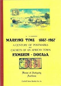 Marking Time A Century of Postmarks Cachets KAMERUN DOUALA Cameroun West Africa
