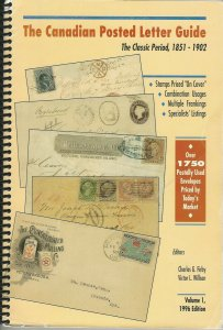 The Canadian Posted Letter Guide:  Classic Period 1851-1902, by Firby & Wilson