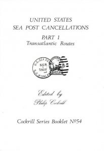 United States SEA POST CANCELLATIONS TRANSATLANTIC ROUTES Postmarks History