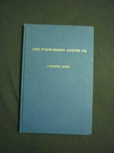THE FORWARDING AGENTS (II) by KENNETH ROWE