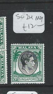 SINGAPORE (P2812B) KGVI 20C   P17    SG 24  MOG