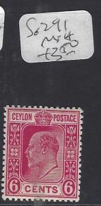 CEYLON (P0212B)  KE 6C  SG 291  MNH