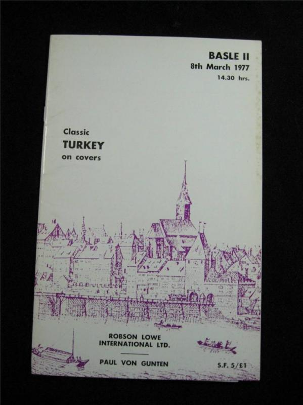 ROBSON LOWE AUCTION CATALOGUE 1977 CLASSIC TURKEY ON COVERS