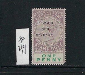 SIERRA LEONE SCOTT #47 1897 OVERPRINT ONE PENNY- MINT LIGHT HINGED