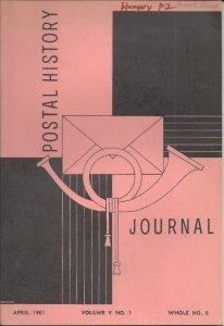 Postal History Journal, April 1961 Vol. V No. 1  HUNGARY