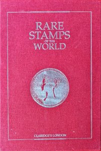 July 1995 Claridge's London EXHIBITION OF RARE STAMPS OF THE WORLD John Sacher